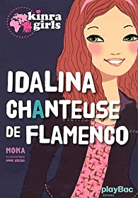 Kinra girls : Idalina chanteuse de flamenco par Elvire Murail