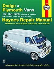 Dodge & Plymouth Vans 1971 Thru 2003