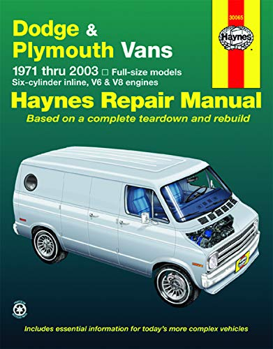 Dodge Tradesman, Sportsman & Plymouth Voyager Full-size in-line 6, V6 & V8 Vans (71-03) Haynes Repair Manual (Does not include information specific to CNG models) (Haynes Repair Manuals)