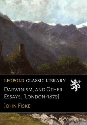 Download Darwinism, and Other Essays. [London-1879] PDF