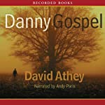 Danny Gospel | David Athey