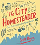 The City Homesteader, Scott Meyer, 0762440856