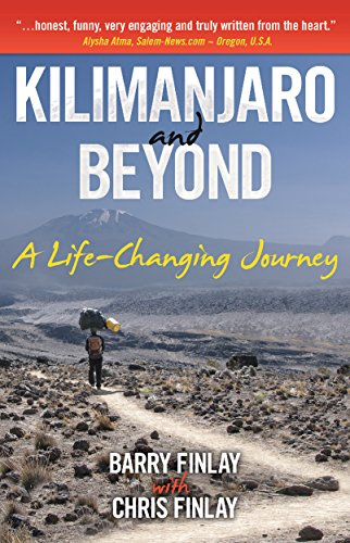 Kilimanjaro and Beyond: A Life-Changing Journey cover