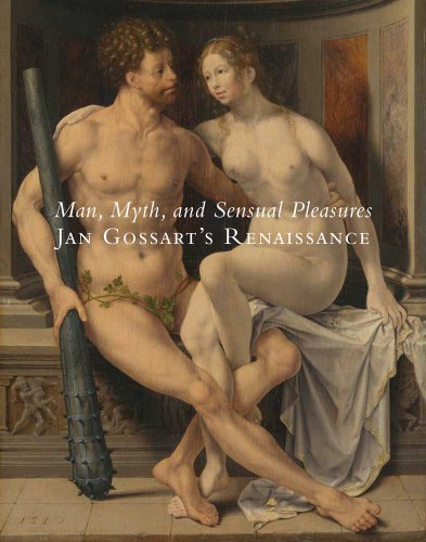 Man, Myth, and Sensual Pleasure: Jan Gossart's Renaissance (Metropolitan Museum of Art) by Maryan W. Ainsworth (2010-09-10)