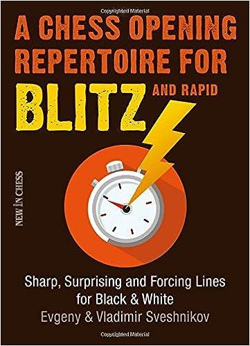 cd6c509e7f6 A Chess Opening Repertoire for Blitz   Rapid  Sharp