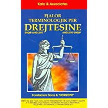 Albanian-English and English-Albanian Dictionary of Legal Terms