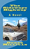 The Sideways Highway 2012, Derek Milligan, 1470163233