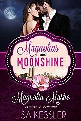 Magnolia Mystic: Sentinels of Savannah (A Magnolias and Moonshine Novella Book 10)