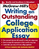 img - for McGraw-Hill's Writing an Outstanding College Application Essay (Study Guide) book / textbook / text book