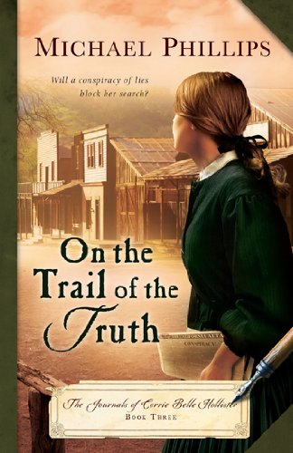 On the Trail of the Truth (Journals of Corrie Belle ()