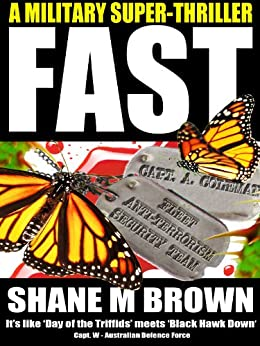 FAST: A Military Thriller (The F.A.S.T. Series Book 1) by [Brown, Shane M]