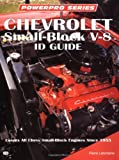 Chevrolet Small-Block V-8 ID Guide (Motorbooks Workshop)