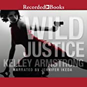Wild Justice | Kelley Armstrong