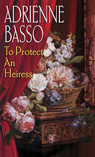 book cover of To Protect an Heiress
