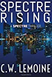 Spectre Rising (Spectre Thriller)