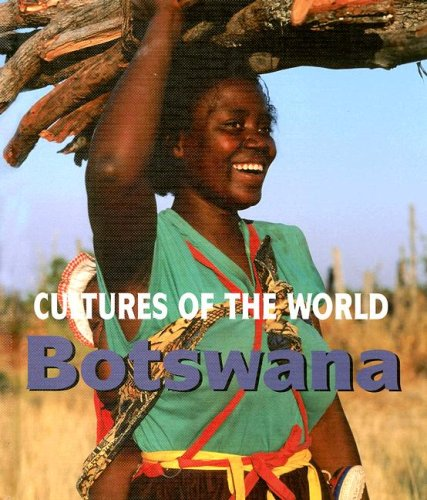 Botswana (Cultures of the World)