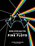 The comprehensive collection of the late Storm Thorgerson's iconic designs for Pink FloydA gorgeous centerpiece to any Pink Floyd fan's collection, Mind Over Matter is a veritable gallery of the band's artwork and the backstory of its creation by the...