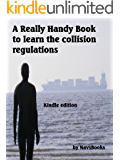 A Really Handy Book to Learn the Collision Regulations