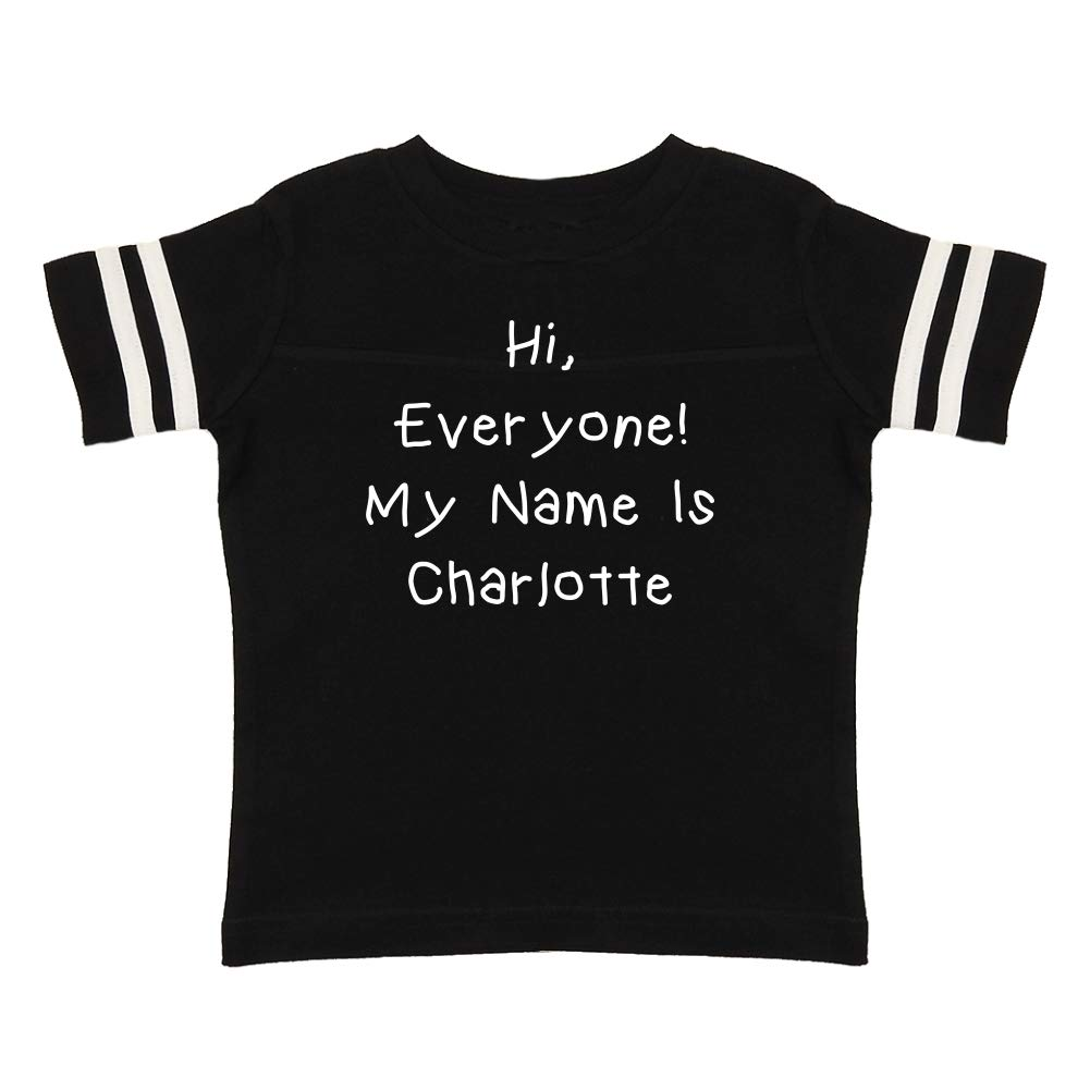 My Name is Charlotte Everyone Personalized Name Toddler//Kids Sporty T-Shirt Mashed Clothing Hi