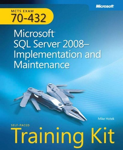 MCTS Self-Paced Training Kit (Exam 70-432): Microsoft SQL Server 2008 Implementation and Maintenance (Microsoft Press Training Kit) 1st edition by Hotek, Mike (2009) Taschenbuch
