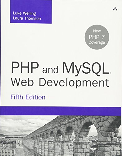PHP and MySQL Web Development (5th Edition) (Developer's Library) by Addison-Wesley Professional
