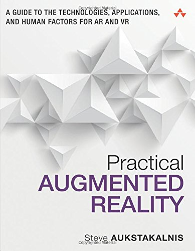 Pdf Technology Practical Augmented Reality: A Guide to the Technologies, Applications, and Human Factors for AR and VR (Usability)