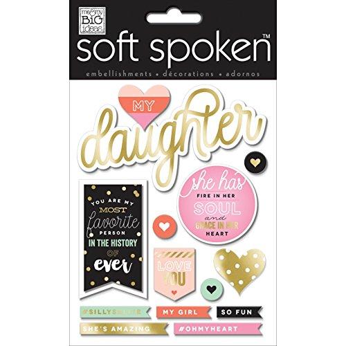 me & my BIG ideas Soft Spoken My Daughter