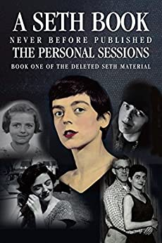 Download for free The Personal Sessions: Book One of the Deleted Seth Material: Personal Seth Sessions 11/15/65 - 12/6/71