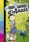 Le tour du monde d'Anaïs, tome 2: Folle expédition en Amazonie par Flavia Lins e Silva