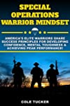 Special Operations Warrior Mindset: A...