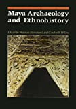 Maya Archaeology and Ethnohistory, , 029274109X