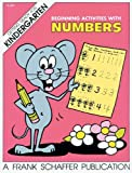 Beginning Activities with Numbers, Schaffer, Frank Publications, Inc. Staff and Carson-Dellosa Publishing Staff, 0867340142