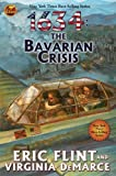 1634: The Bavarian Crisis (Ring of Fire) by Flint, Eric, DeMarce, Virginia (June 30, 2009) Mass Market Paperback