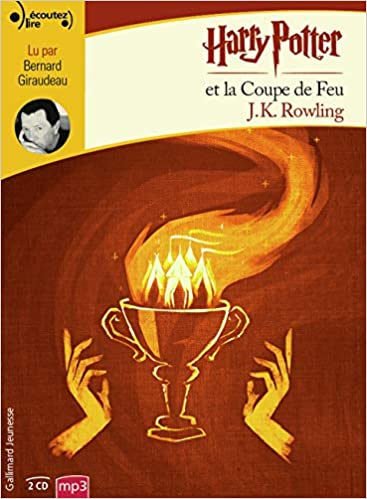 Harry Potter Et La Coupe De Feu Livre Audio French Edition