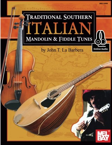 Traditional Southern Italian Mandolin & Fiddle Tunes