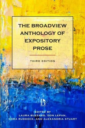 The Broadview Anthology of Expository Prose - Third Edition