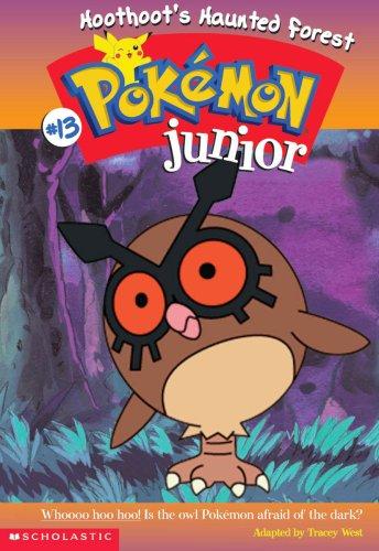 Hoot Hoot's Haunted Forest (Pokemon Junior #13)