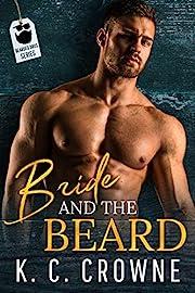 Bride and The Beard: A Mountain Man Suspense Thriller Romance (Bearded Bros Book 4)