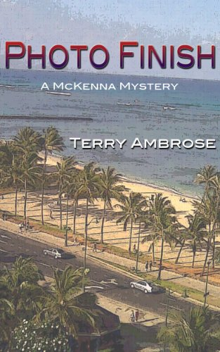 - Photo Finish: A McKenna Mystery (Trouble in Paradise Book 1)