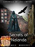 Chronicle of Lost Empire: Secrets of Nalanda
