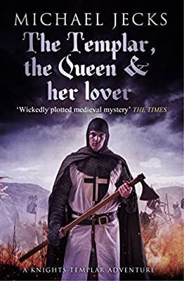 The Templar, The Queen, and Her Lover