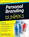 Personal Branding for Dummies, Consumer Dummies Staff and Susan Chritton, 1118117921
