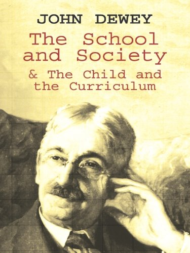 Amazon.com: The School and Society & The Child and the Curriculum ...
