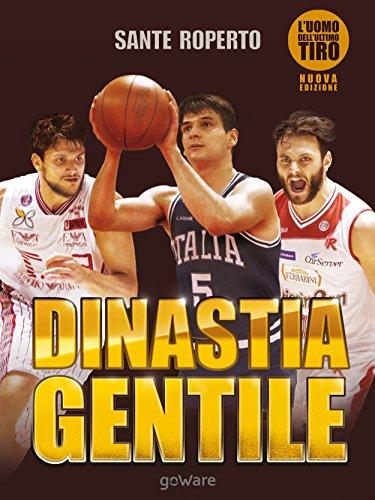 fan products of Dinastia Gentile. L'uomo dell'ultimo tiro (Fair play - goWare) (Italian Edition)