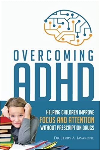 fe56b779b73ba Overcoming ADHD: Helping Children Improve Focus and Attention ...