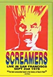 Screamers - Live in San Francisco September 2nd, 1978 by The Screamers