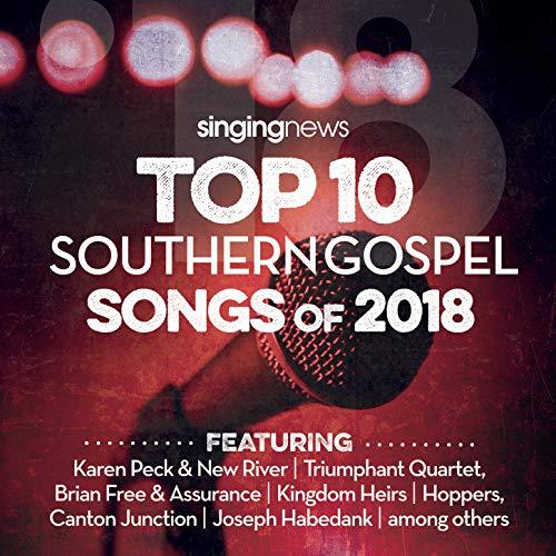Singing News Top 10 Southern Gospel Songs of 2018