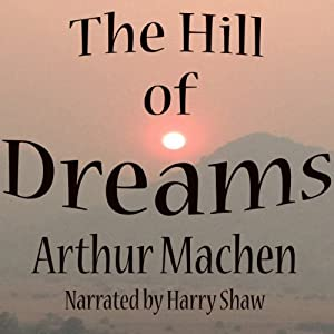 The Hill of Dreams Audiobook