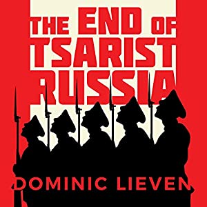 The End of Tsarist Russia Audiobook