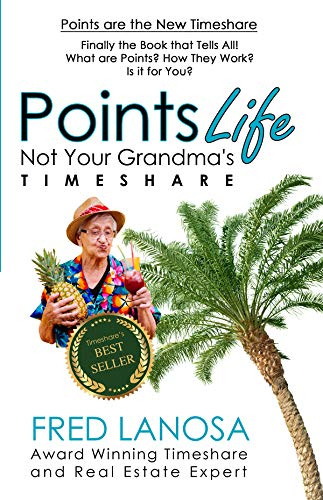 Pointslife: Not Your Grandma's Timeshare by Fred Lanosa ebook deal